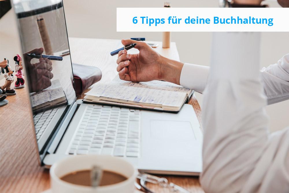 6 Tipps für deine Buchhaltung